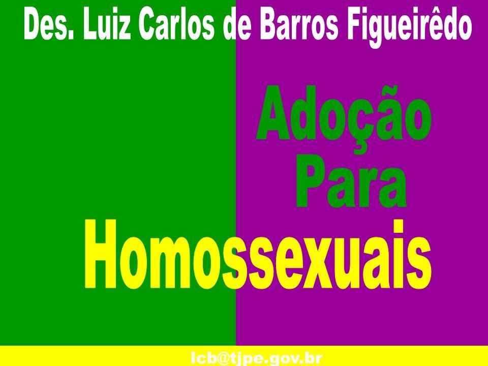 Des. Luiz Carlos de Barros Figueirêdo