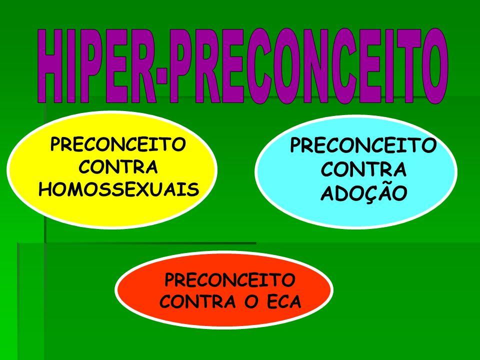 HIPER-PRECONCEITO PRECONCEITO CONTRA ADOÇÃO