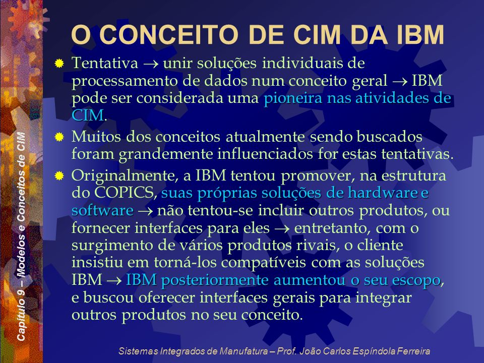 O CONCEITO DE CIM DA IBM