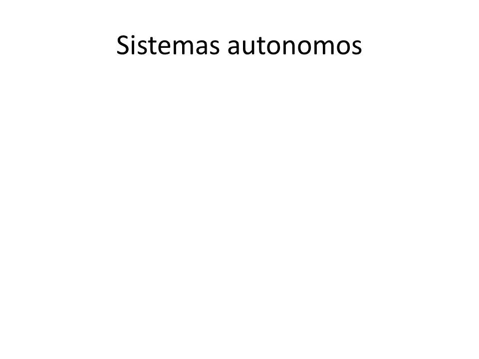Sistemas autonomos