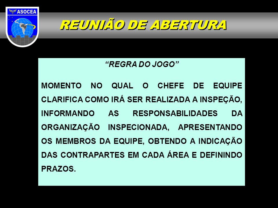 REUNIÃO DE ABERTURA REGRA DO JOGO