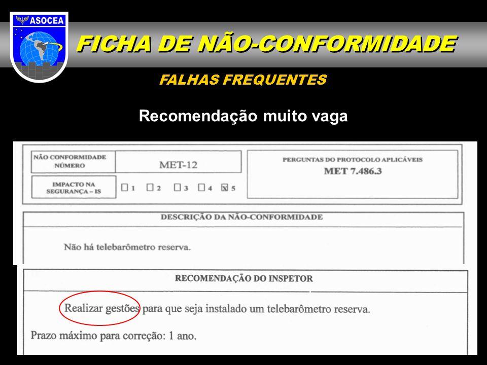FICHA DE NÃO-CONFORMIDADE Recomendação muito vaga