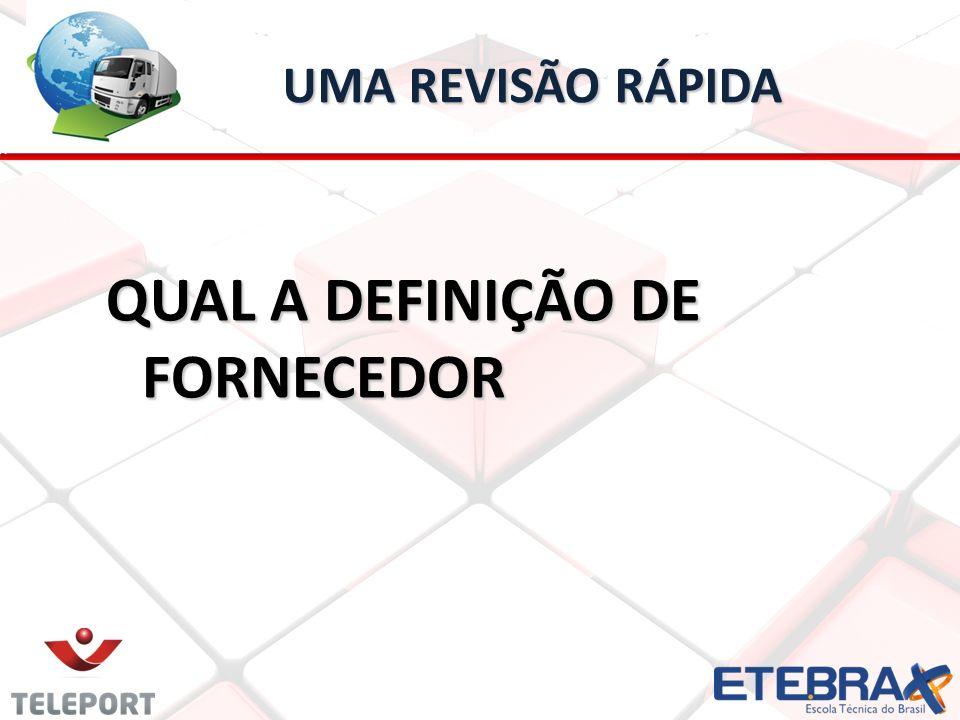 QUAL A DEFINIÇÃO DE FORNECEDOR