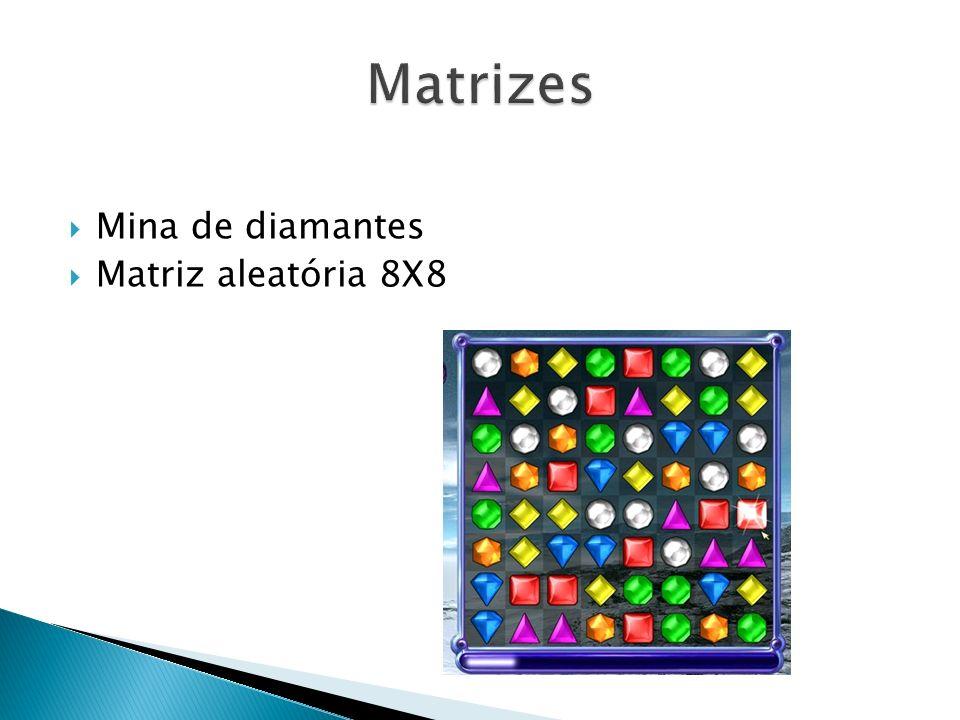 Matrizes Mina de diamantes Matriz aleatória 8X8