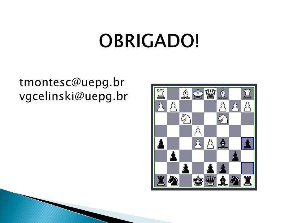OBRIGADO! tmontesc@uepg.br vgcelinski@uepg.br