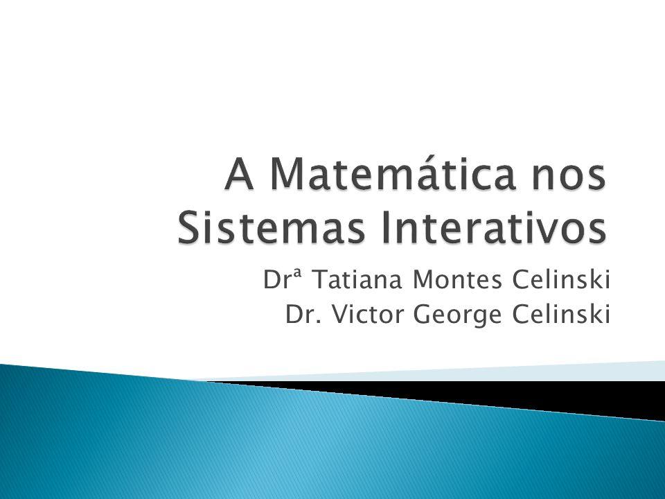 A Matemática nos Sistemas Interativos