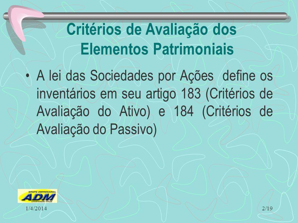 Critérios de Avaliação dos Elementos Patrimoniais