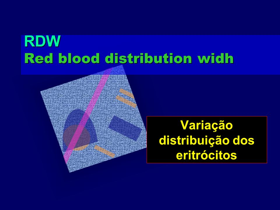 RDW Red blood distribution widh