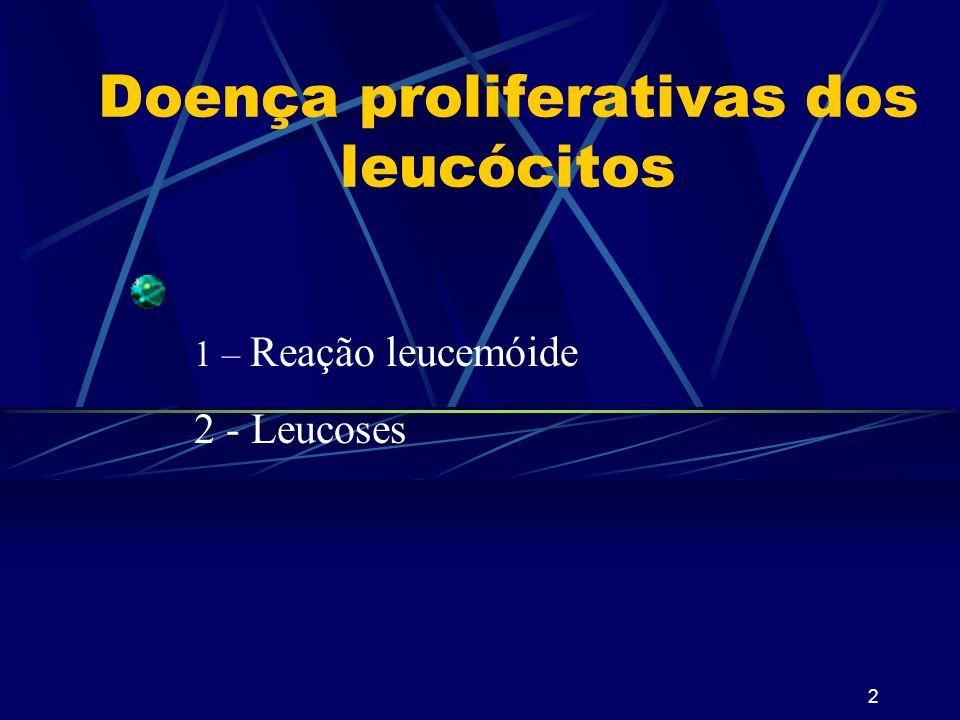 Doença proliferativas dos leucócitos