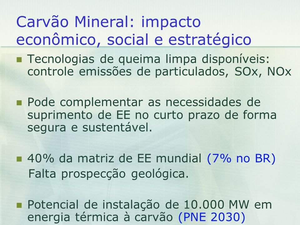 Carvão Mineral: impacto econômico, social e estratégico