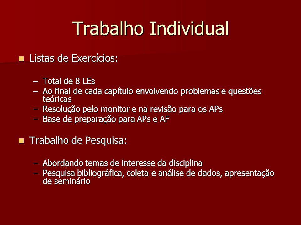 Trabalho Individual Listas de Exercícios: Trabalho de Pesquisa: