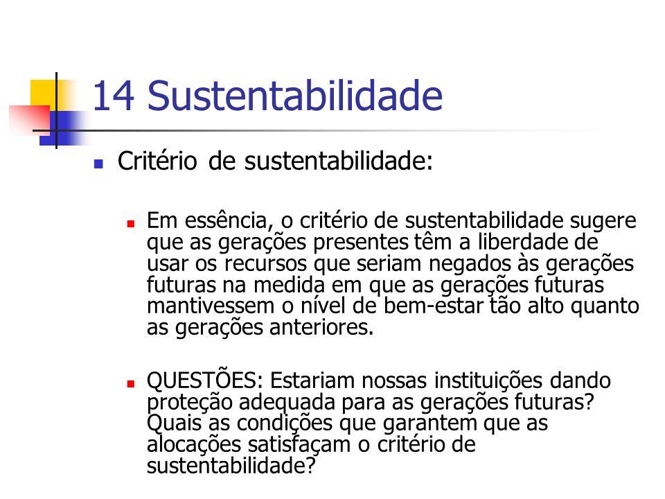 14 Sustentabilidade Critério de sustentabilidade:
