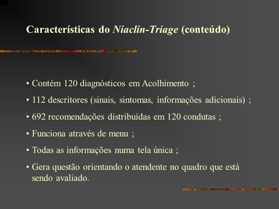 Características do Niaclin-Triage (conteúdo)