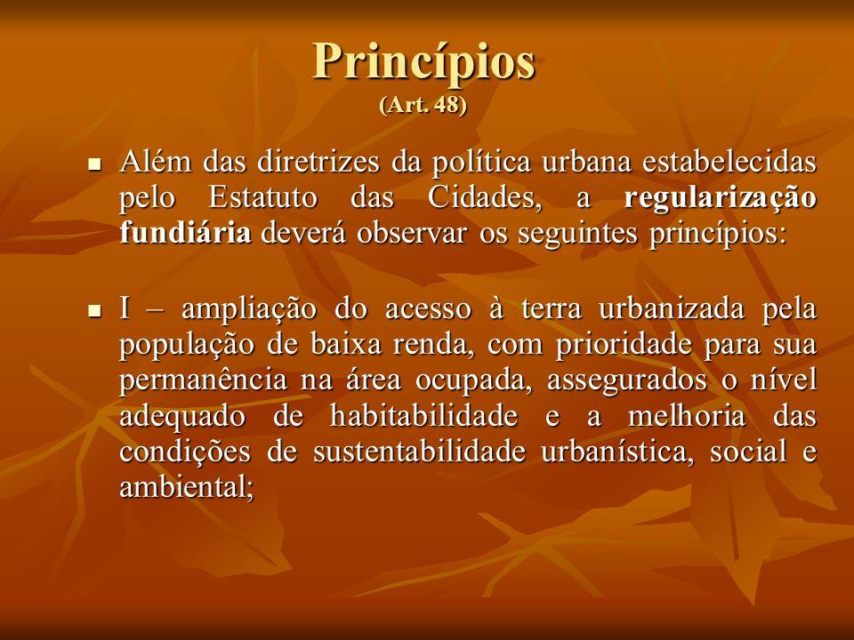 Princípios (Art. 48)