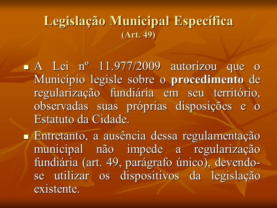 Legislação Municipal Específica (Art. 49)