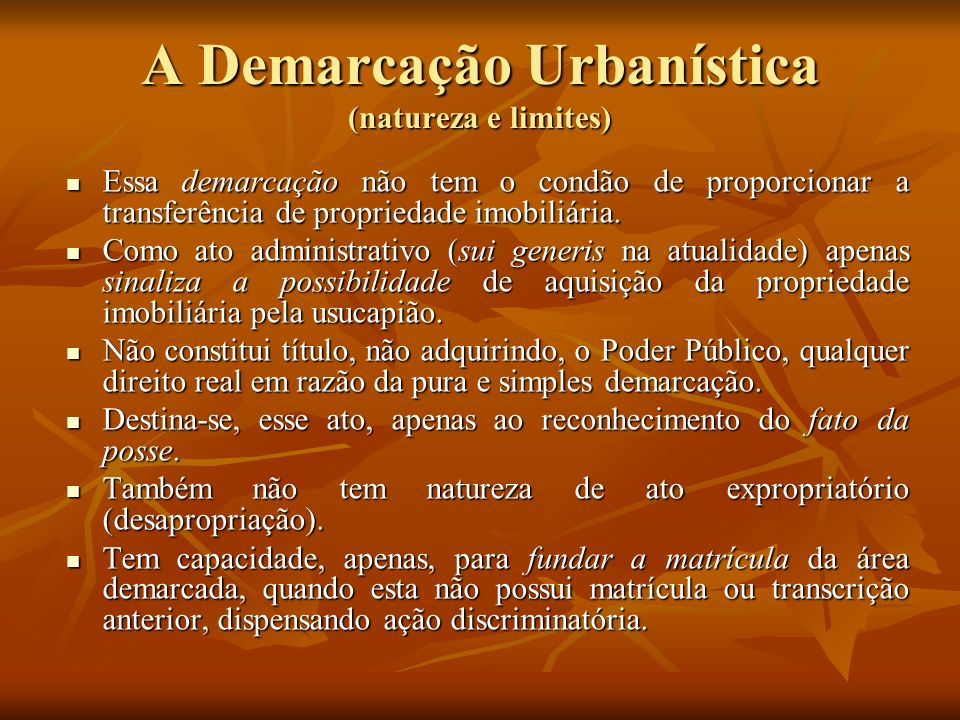 A Demarcação Urbanística (natureza e limites)