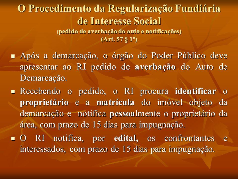 O Procedimento da Regularização Fundiária de Interesse Social (pedido de averbação do auto e notificações) (Art. 57 § 1º)