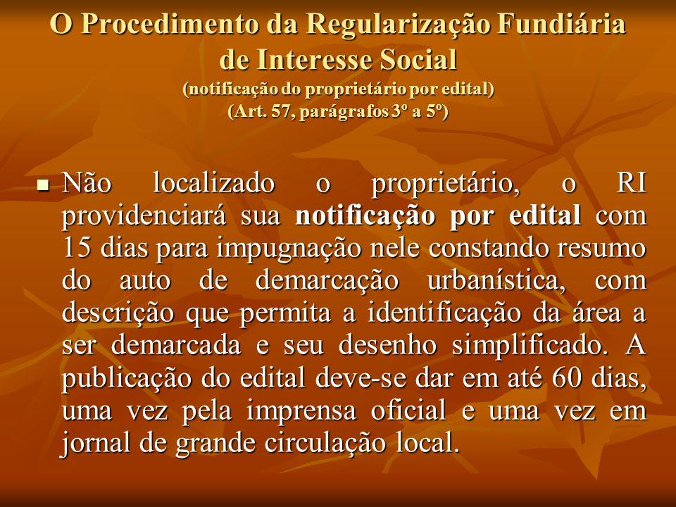 O Procedimento da Regularização Fundiária de Interesse Social (notificação do proprietário por edital) (Art. 57, parágrafos 3º a 5º)