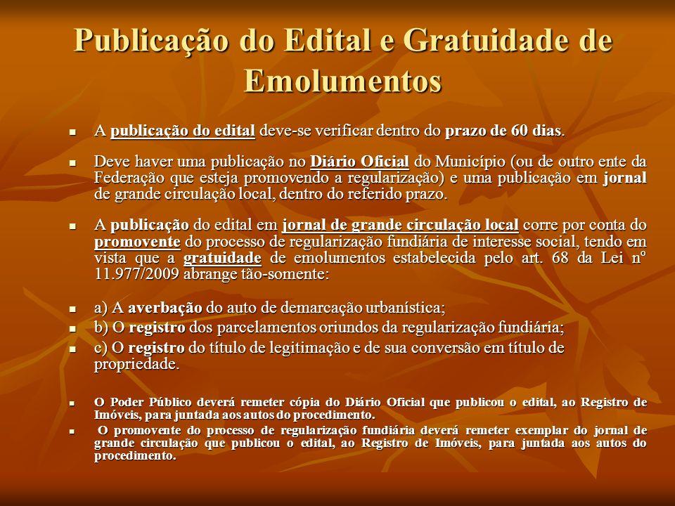 Publicação do Edital e Gratuidade de Emolumentos