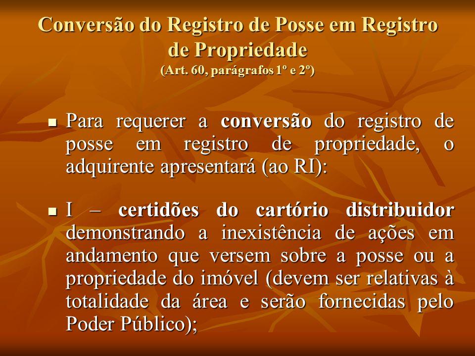 Conversão do Registro de Posse em Registro de Propriedade (Art