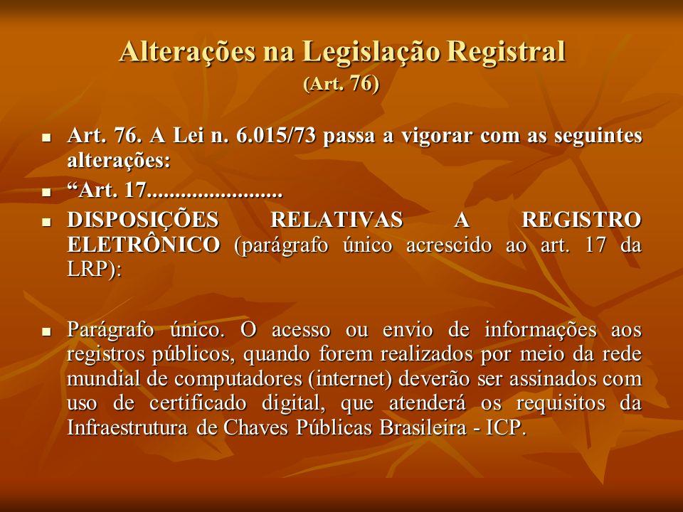 Alterações na Legislação Registral (Art. 76)