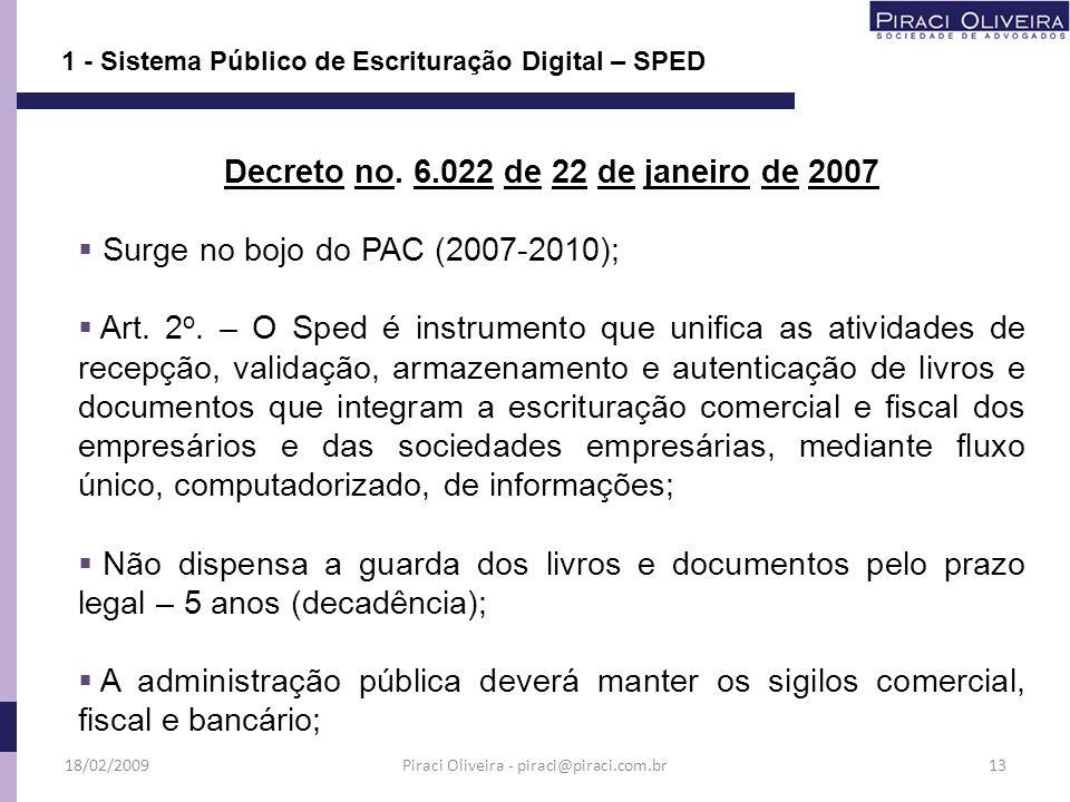 Decreto no. 6.022 de 22 de janeiro de 2007