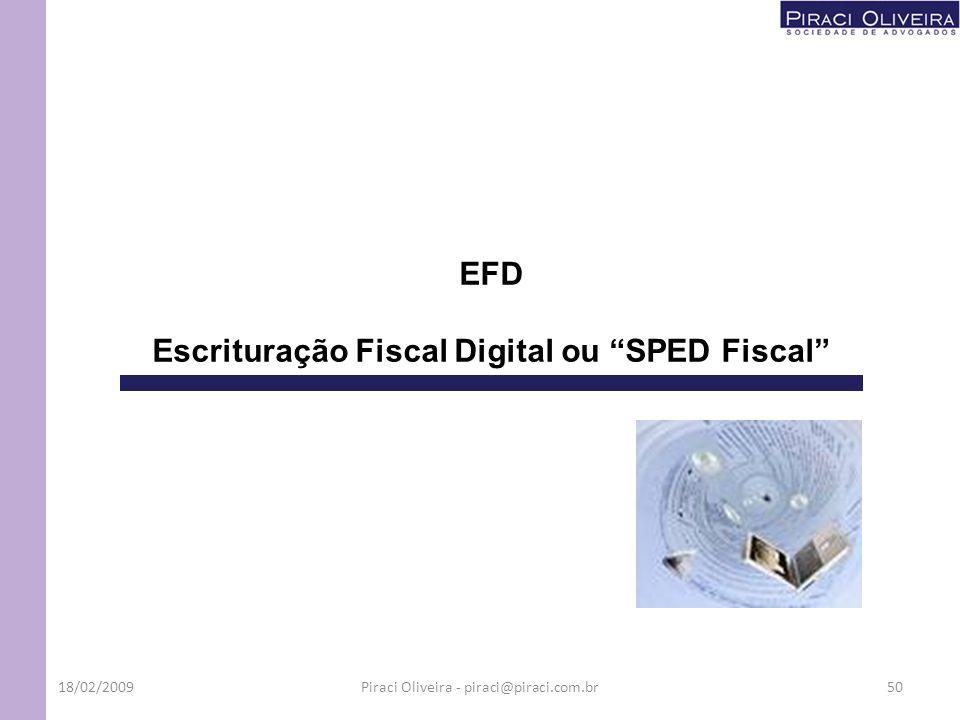 Escrituração Fiscal Digital ou SPED Fiscal