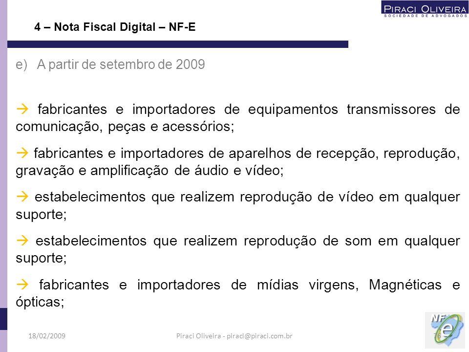 Piraci Oliveira - piraci@piraci.com.br
