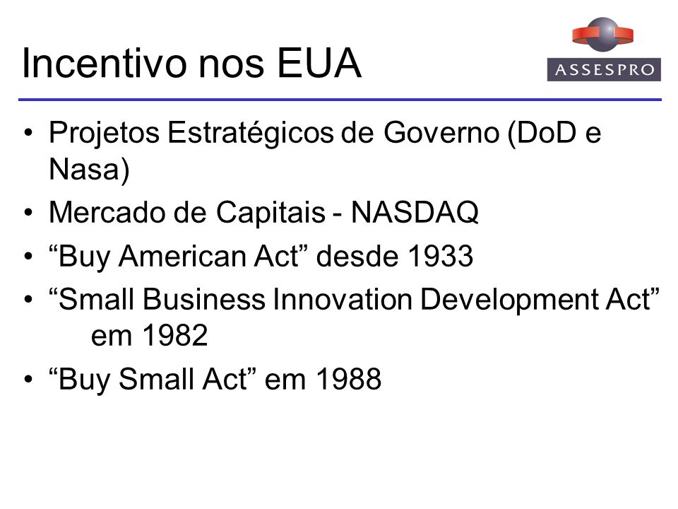 Incentivo nos EUA Projetos Estratégicos de Governo (DoD e Nasa)
