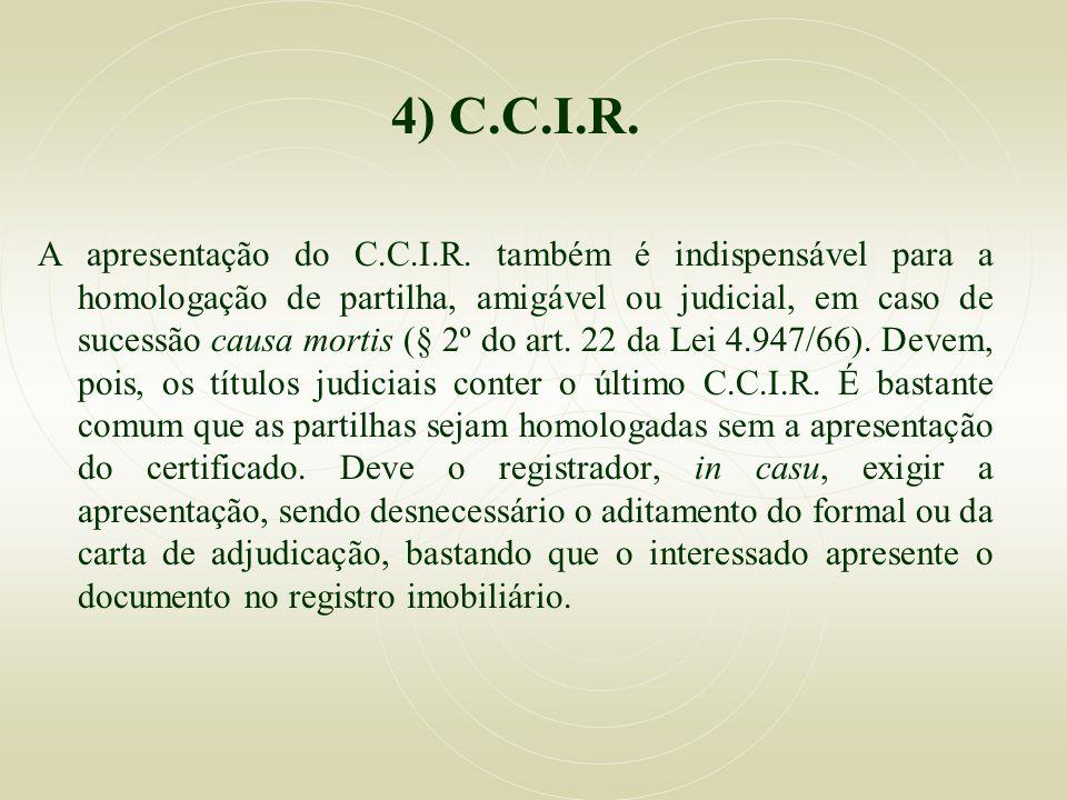 4) C.C.I.R.