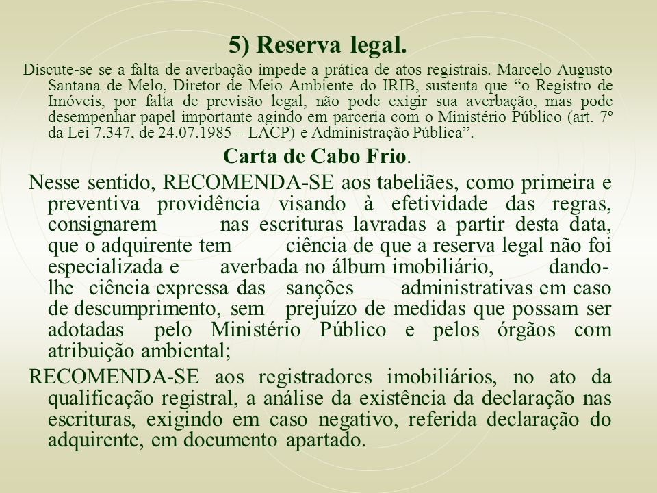 5) Reserva legal. Carta de Cabo Frio.