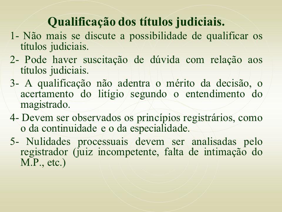 Qualificação dos títulos judiciais.
