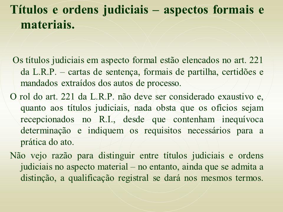 Títulos e ordens judiciais – aspectos formais e materiais.
