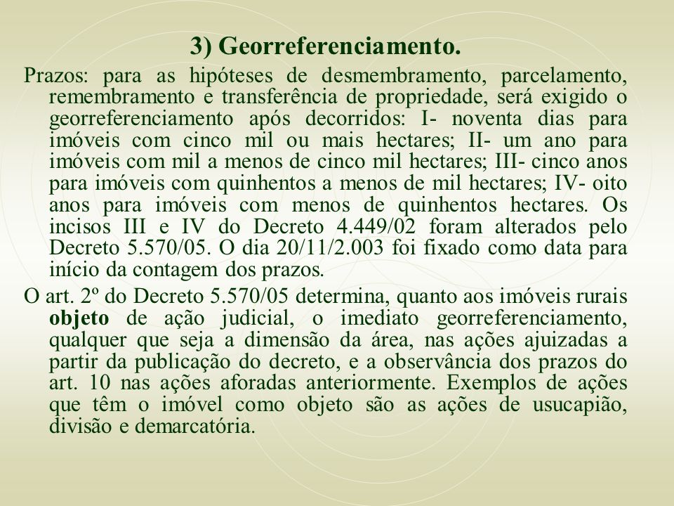 3) Georreferenciamento.