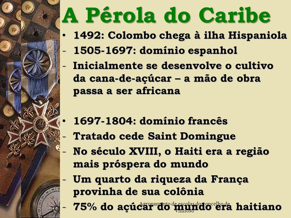 A Pérola do Caribe 1492: Colombo chega à ilha Hispaniola