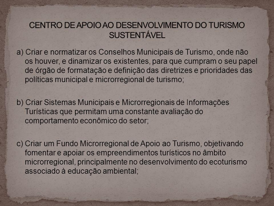 CENTRO DE APOIO AO DESENVOLVIMENTO DO TURISMO SUSTENTÁVEL