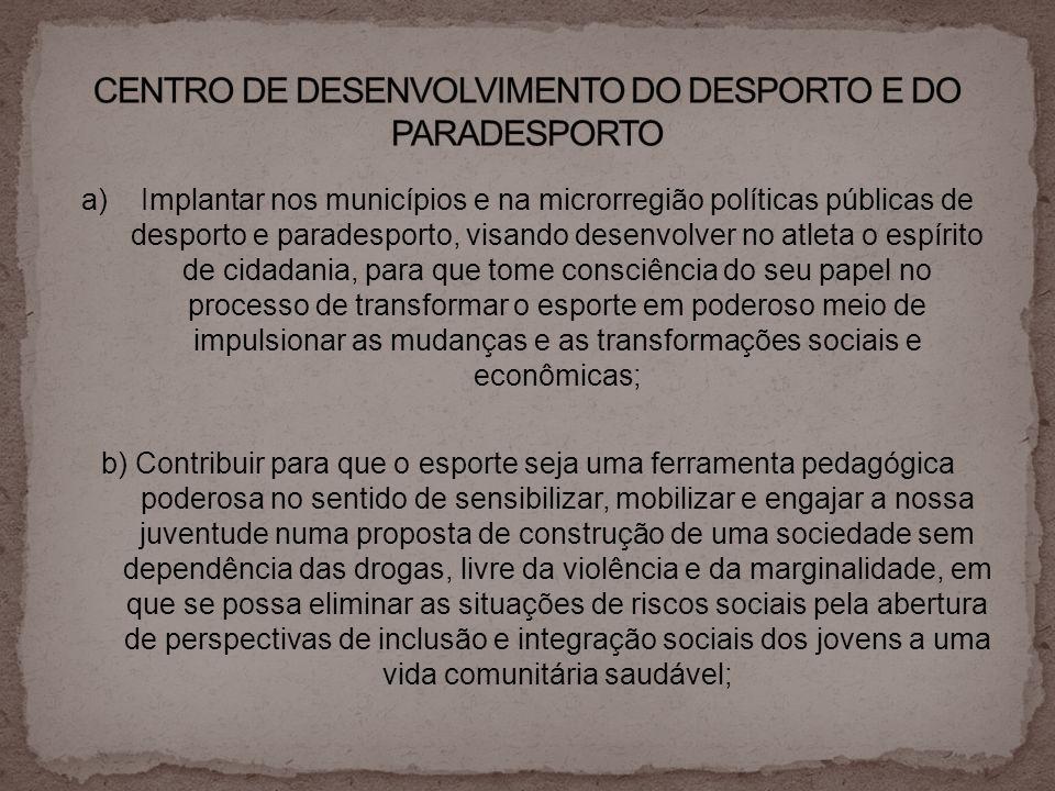 CENTRO DE DESENVOLVIMENTO DO DESPORTO E DO PARADESPORTO