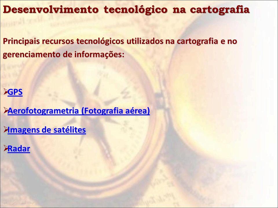 Desenvolvimento tecnológico na cartografia