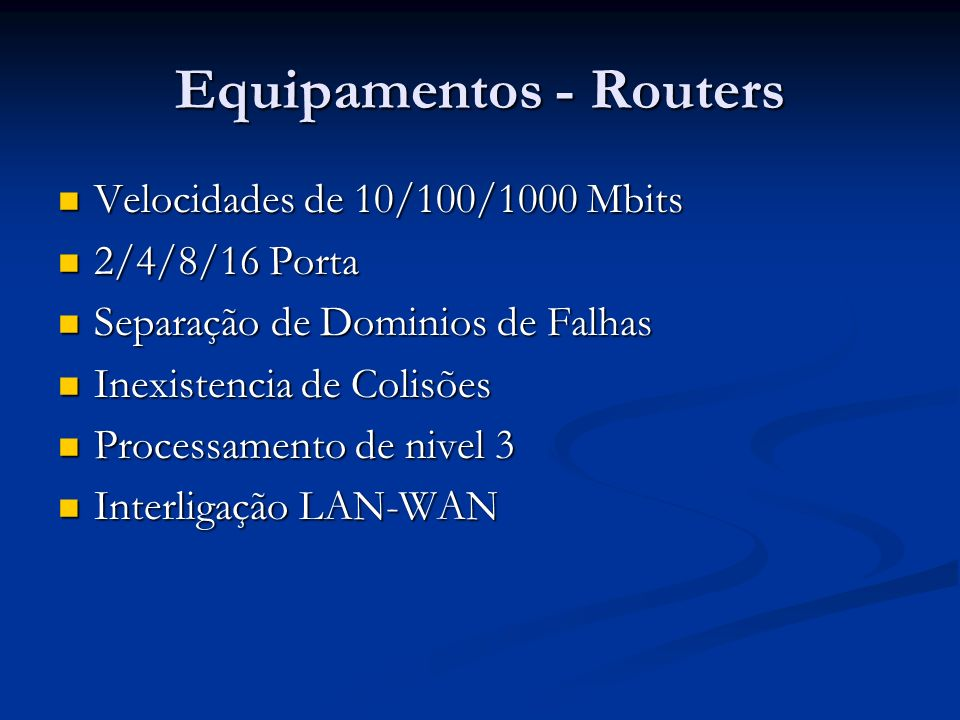 Equipamentos - Routers
