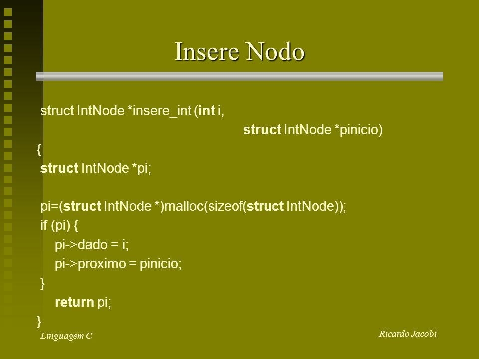 Insere Nodo struct IntNode *insere_int (int i,