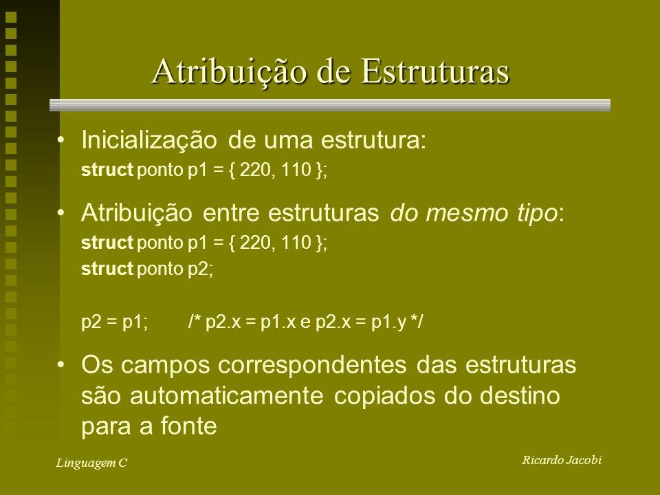 Atribuição de Estruturas