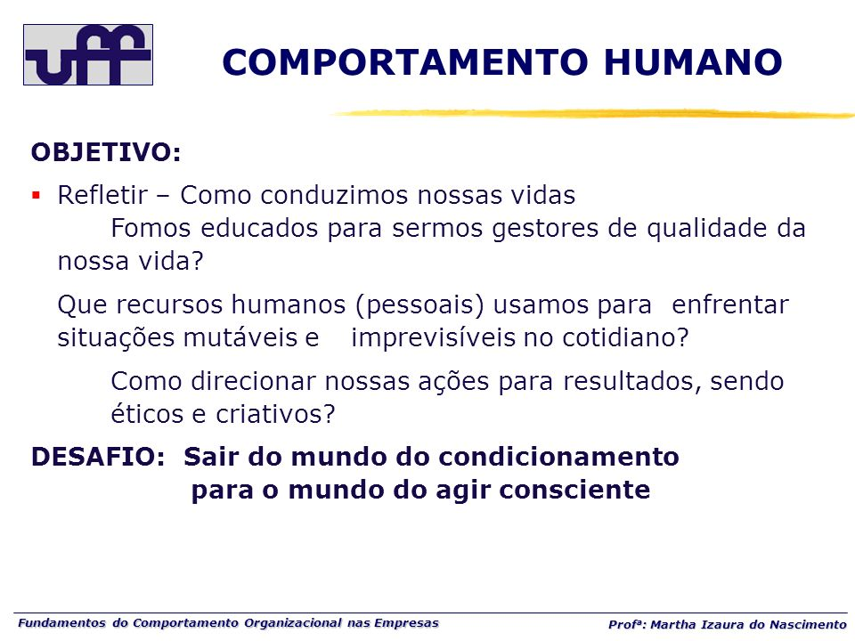 COMPORTAMENTO HUMANO OBJETIVO: