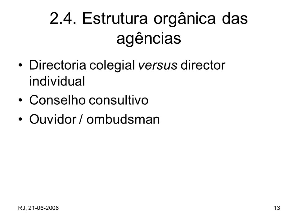 2.4. Estrutura orgânica das agências
