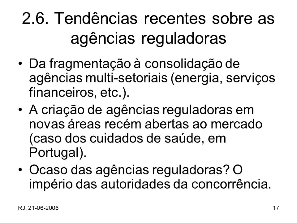 2.6. Tendências recentes sobre as agências reguladoras