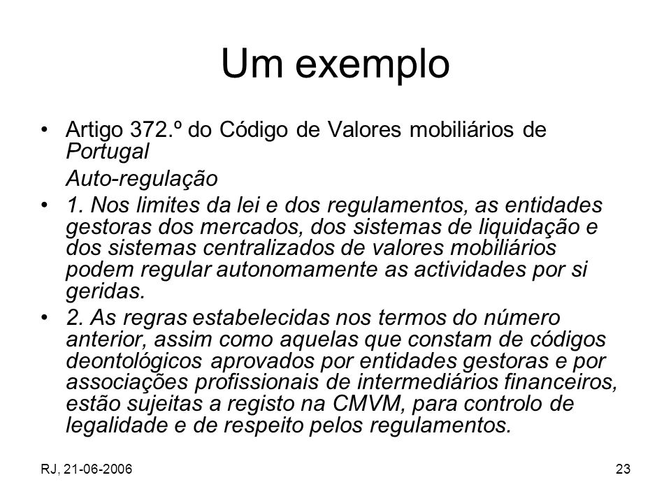 Um exemplo Artigo 372.º do Código de Valores mobiliários de Portugal