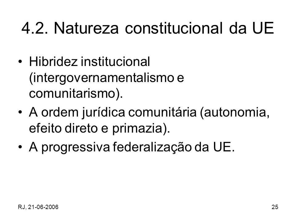 4.2. Natureza constitucional da UE