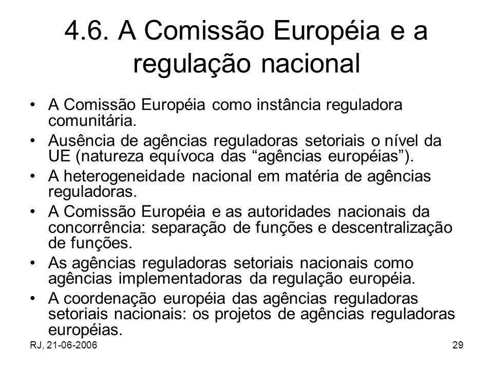 4.6. A Comissão Européia e a regulação nacional