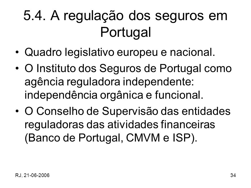 5.4. A regulação dos seguros em Portugal