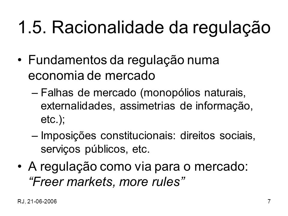 1.5. Racionalidade da regulação