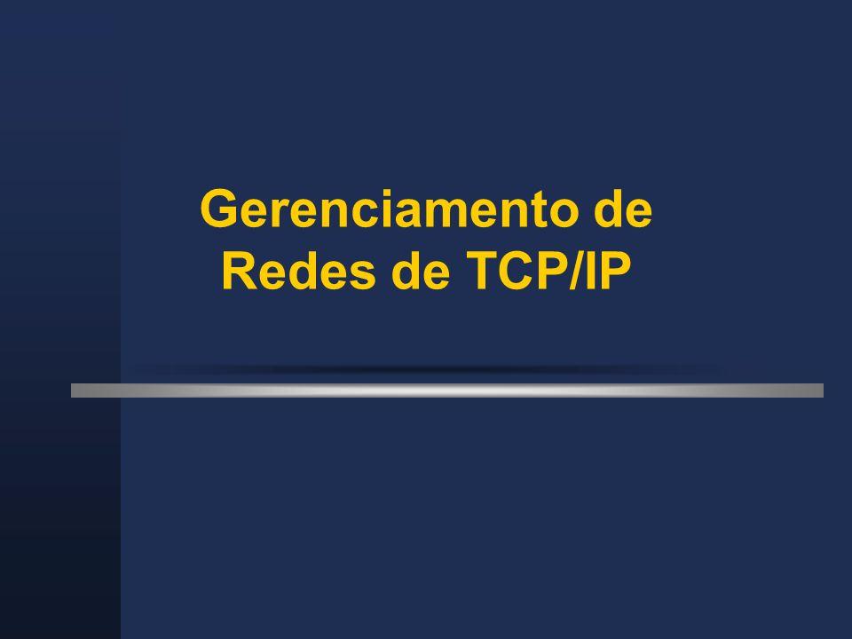 Gerenciamento de Redes de TCP/IP